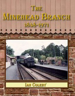 The Minehead Branch by Ian Coleby